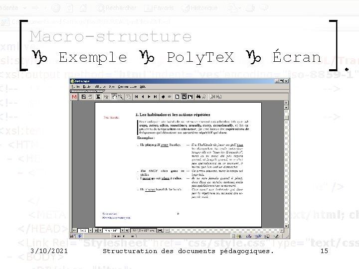 Macro-structure g Exemple g Poly. Te. X g Écran 3/10/2021 Structuration des documents pédagogiques.