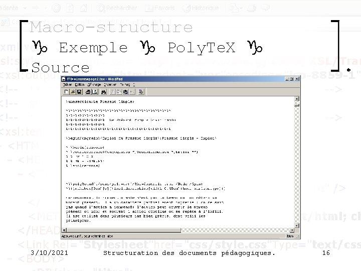 Macro-structure g Exemple g Poly. Te. X g Source 3/10/2021 Structuration des documents pédagogiques.