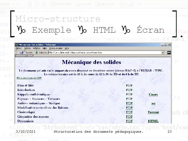Micro-structure g Exemple g HTML g Écran 3/10/2021 Structuration des documents pédagogiques. 23