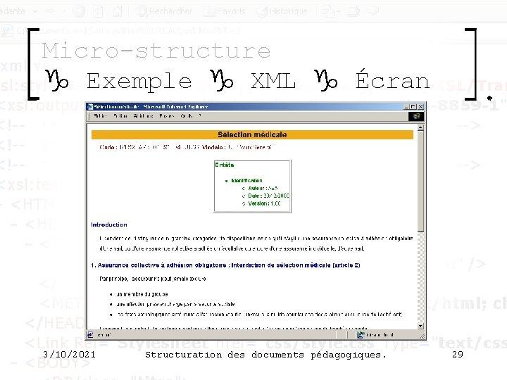 Micro-structure g Exemple g XML g Écran 3/10/2021 Structuration des documents pédagogiques. 29