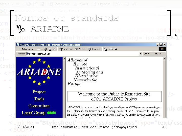 Normes et standards g ARIADNE 3/10/2021 Structuration des documents pédagogiques. 36