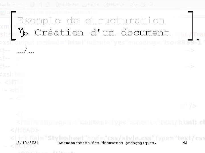 Exemple de structuration g Création d'un document …/… 3/10/2021 Structuration des documents pédagogiques. 43