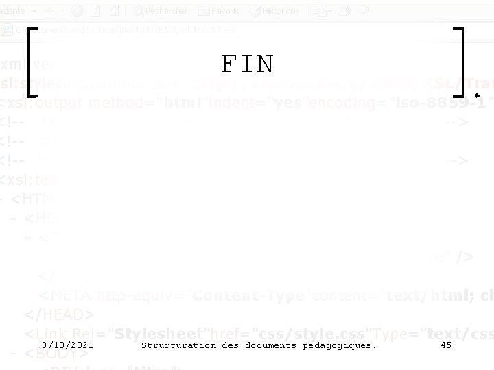 FIN 3/10/2021 Structuration des documents pédagogiques. 45