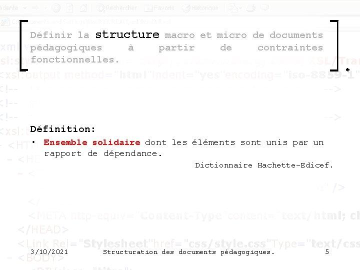 Définir la structure macro et micro de documents pédagogiques à partir de contraintes fonctionnelles.
