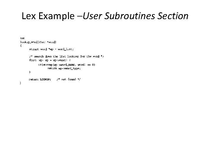 Lex Example –User Subroutines Section