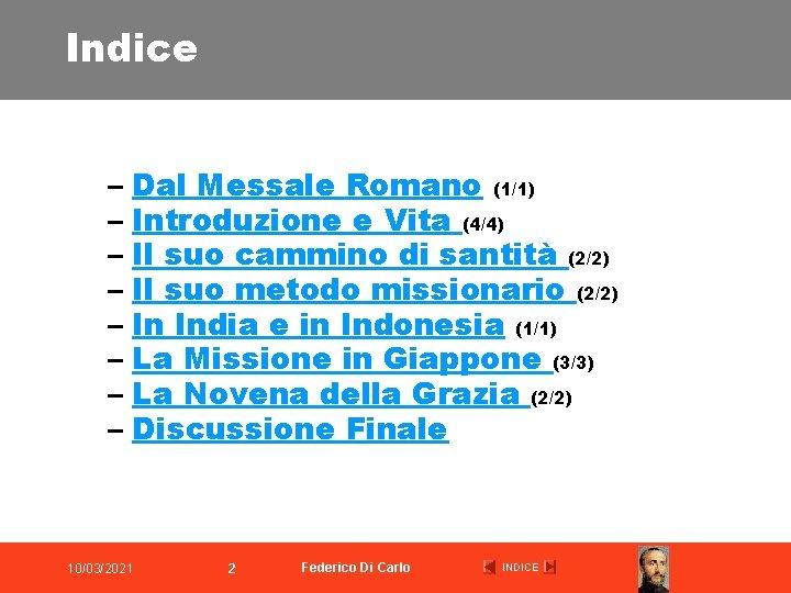 Indice – Dal Messale Romano (1/1) – Introduzione e Vita (4/4) – Il suo