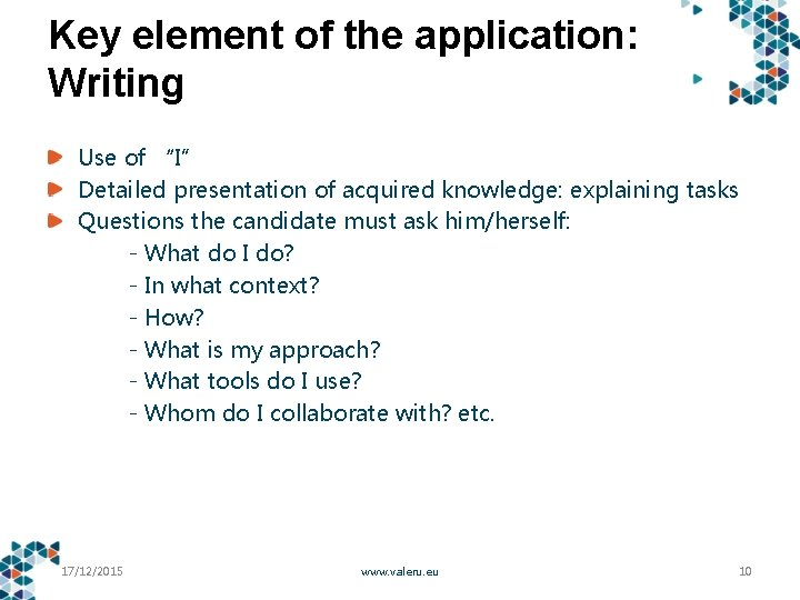 """Key element of the application: Writing Use of """"I"""" Detailed presentation of acquired knowledge:"""