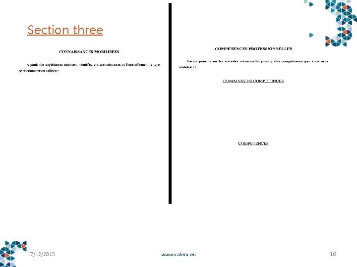 Section three 17/12/2015 www. valeru. eu 16