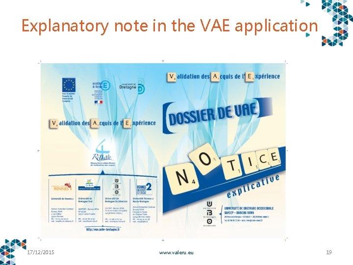 Explanatory note in the VAE application 17/12/2015 www. valeru. eu 19