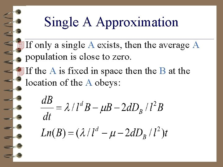 Single A Approximation 4 If only a single A exists, then the average A