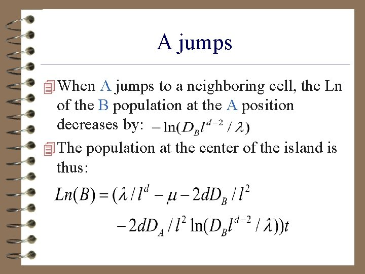 A jumps 4 When A jumps to a neighboring cell, the Ln of the