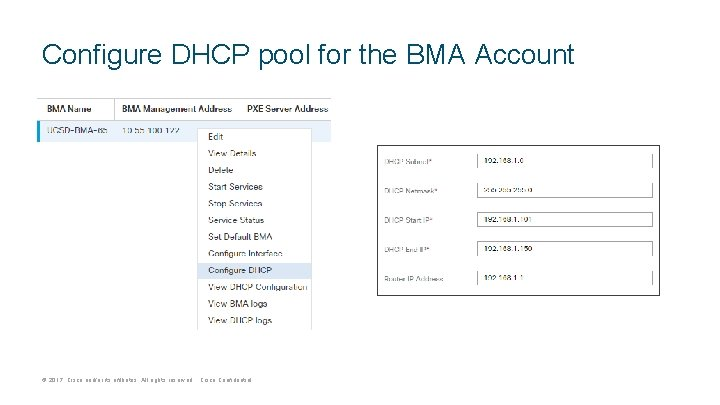 Configure DHCP pool for the BMA Account © 2017 Cisco and/or its affiliates. All