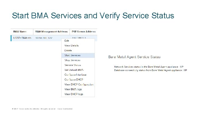 Start BMA Services and Verify Service Status © 2017 Cisco and/or its affiliates. All