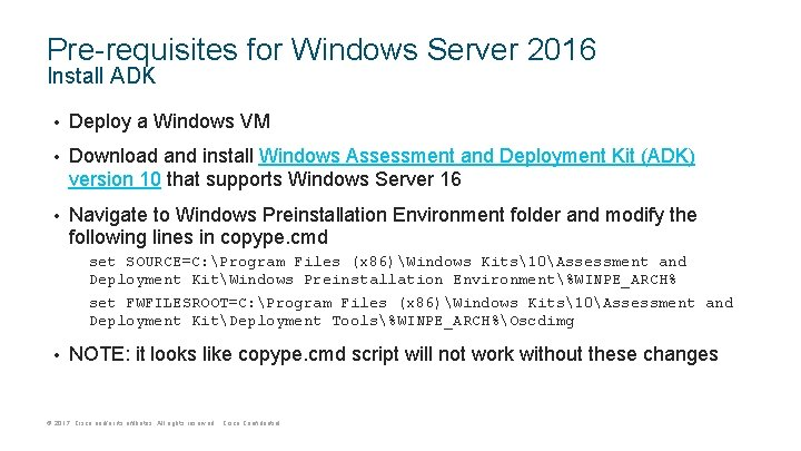 Pre-requisites for Windows Server 2016 Install ADK • Deploy a Windows VM • Download