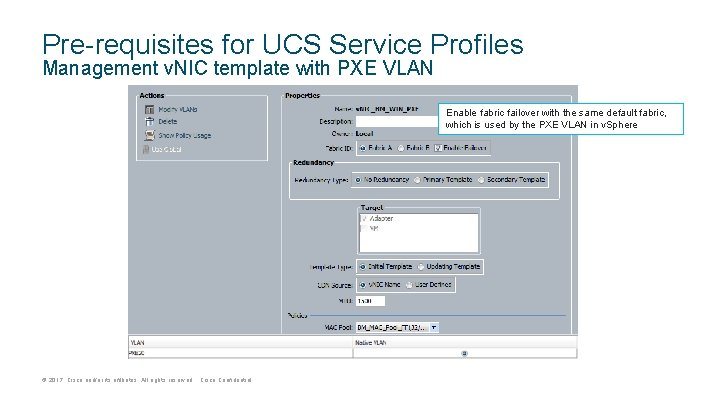 Pre-requisites for UCS Service Profiles Management v. NIC template with PXE VLAN Enable fabric