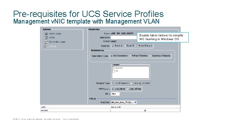 Pre-requisites for UCS Service Profiles Management v. NIC template with Management VLAN Enable fabric