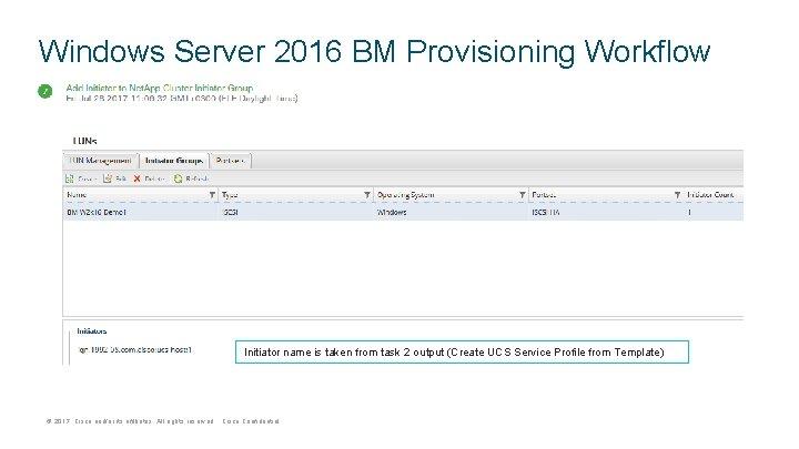 Windows Server 2016 BM Provisioning Workflow Initiator name is taken from task 2 output