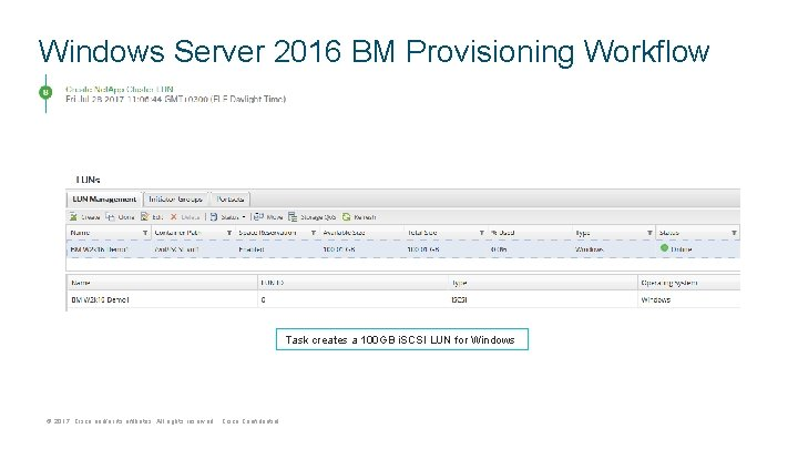 Windows Server 2016 BM Provisioning Workflow Task creates a 100 GB i. SCSI LUN