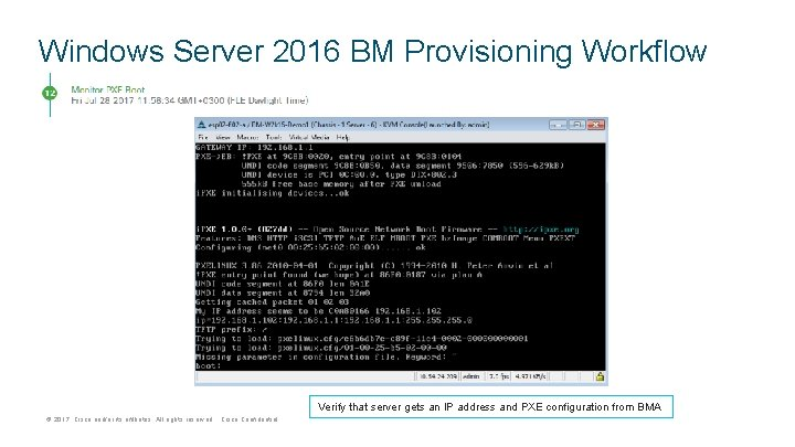 Windows Server 2016 BM Provisioning Workflow Verify that server gets an IP address and