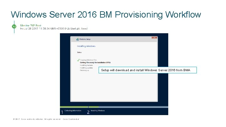 Windows Server 2016 BM Provisioning Workflow Setup will download and install Windows Server 2016