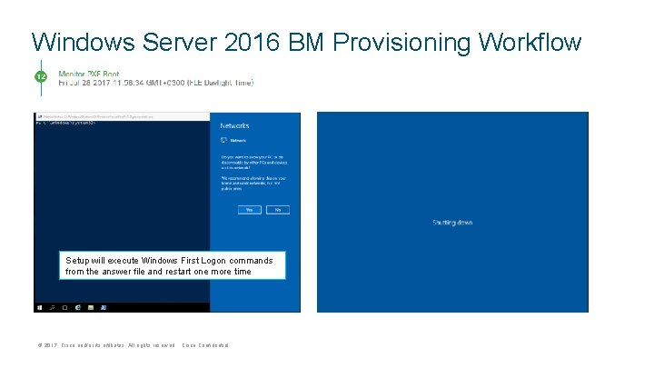 Windows Server 2016 BM Provisioning Workflow Setup will execute Windows First Logon commands from
