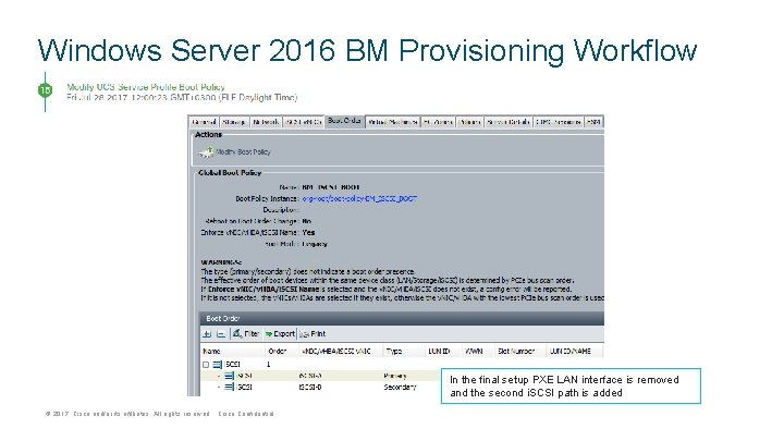 Windows Server 2016 BM Provisioning Workflow In the final setup PXE LAN interface is