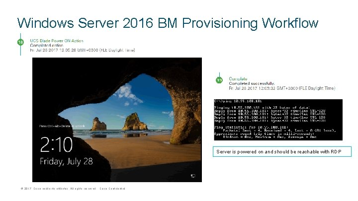 Windows Server 2016 BM Provisioning Workflow Server is powered on and should be reachable