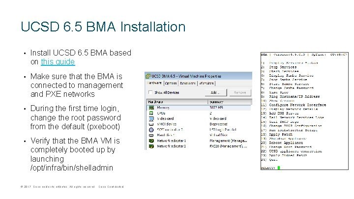 UCSD 6. 5 BMA Installation • Install UCSD 6. 5 BMA based on this