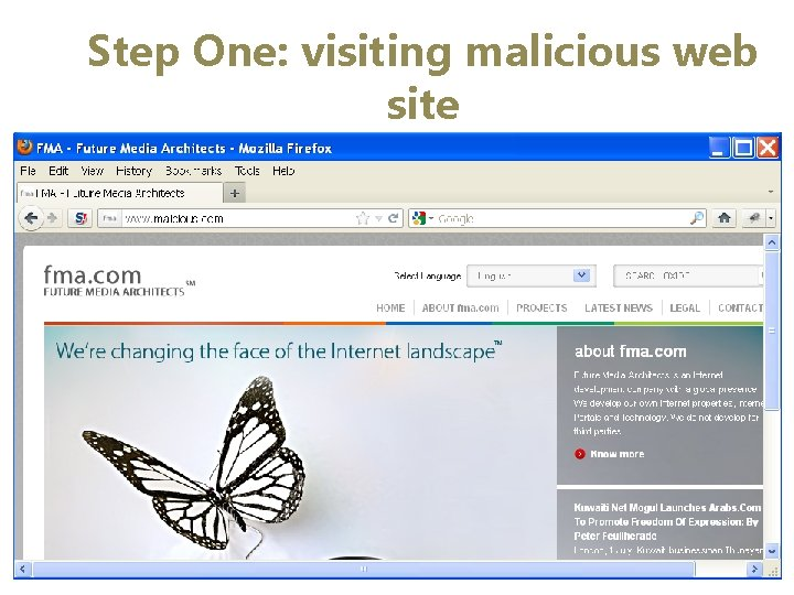 Step One: visiting malicious web site • On this stage, a benign user is
