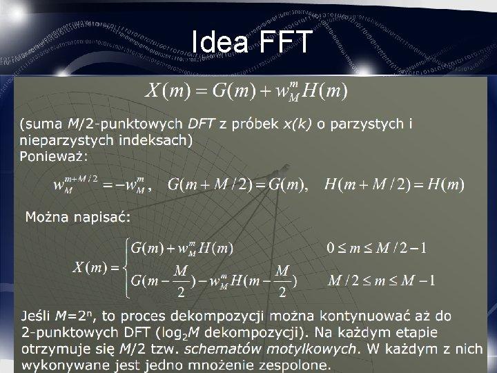 Idea FFT