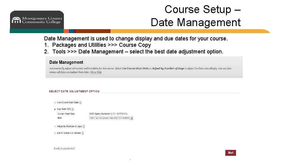 Course Setup – Date Management is used to change display and due dates for
