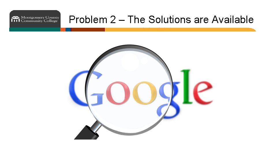 Problem 2 – The Solutions are Available