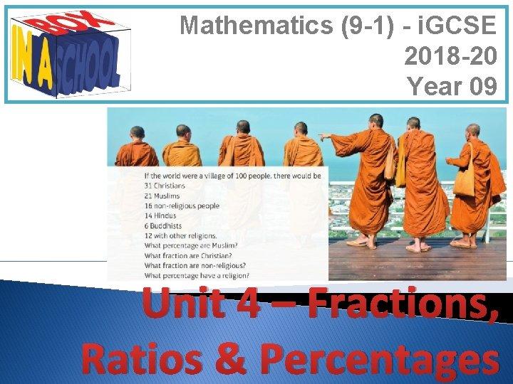 Mathematics (9 -1) - i. GCSE 2018 -20 Year 09 Unit 4 – Fractions,