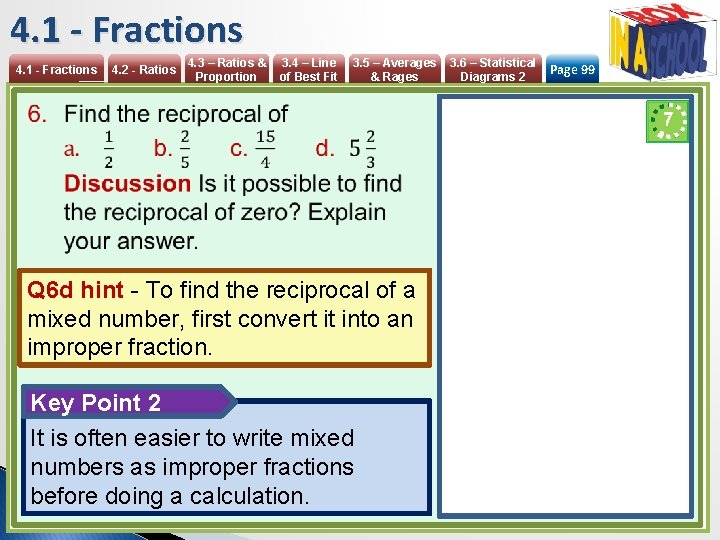 4. 1 - Fractions 4. 2 - Ratios 4. 3 – Ratios & Proportion