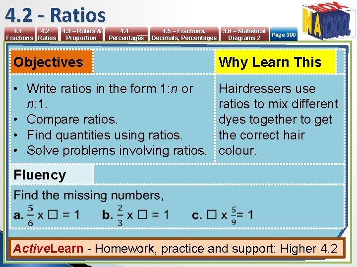 4. 2 - Ratios 4. 1 4. 2 Fractions Ratios 4. 3 – Ratios