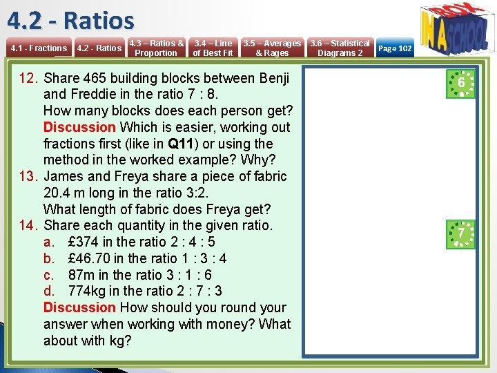 4. 2 - Ratios 4. 1 - Fractions 4. 2 - Ratios 4. 3