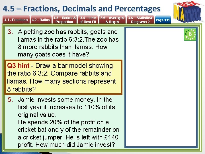 4. 5 – Fractions, Decimals and Percentages 4. 1 - Fractions 4. 2 -