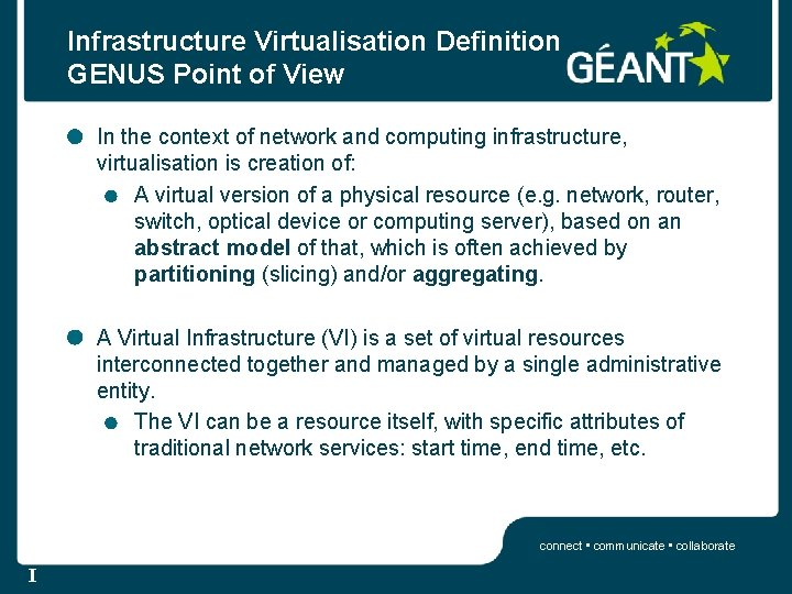 Infrastructure Virtualisation Definition GENUS Point of View In the context of network and computing
