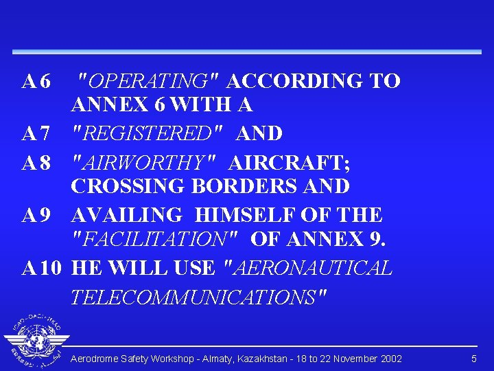 """A 6 A 7 A 8 A 9 A 10 """"OPERATING"""" ACCORDING TO ANNEX"""