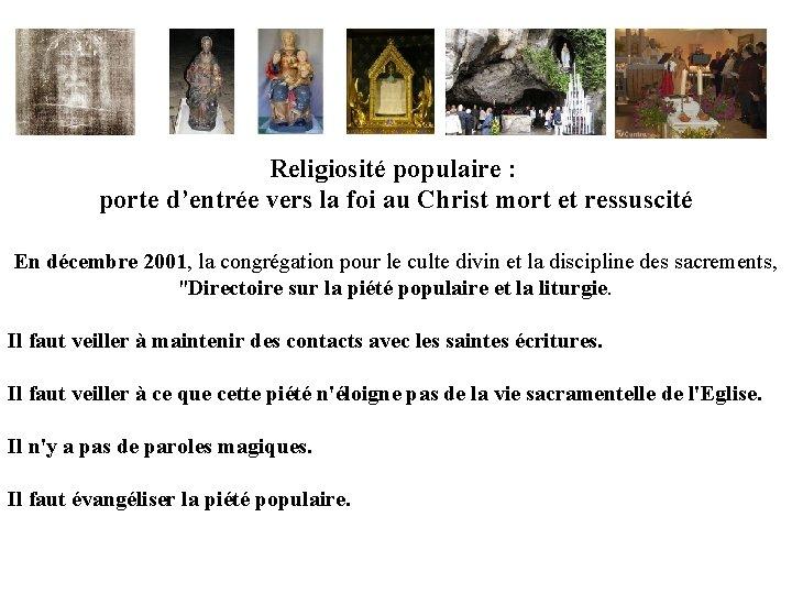 Religiosité populaire : porte d'entrée vers la foi au Christ mort et ressuscité En