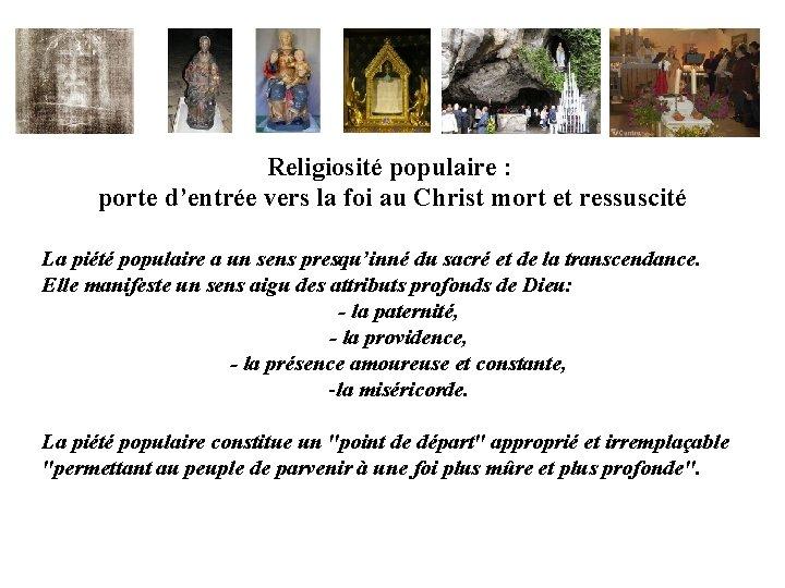 Religiosité populaire : porte d'entrée vers la foi au Christ mort et ressuscité La