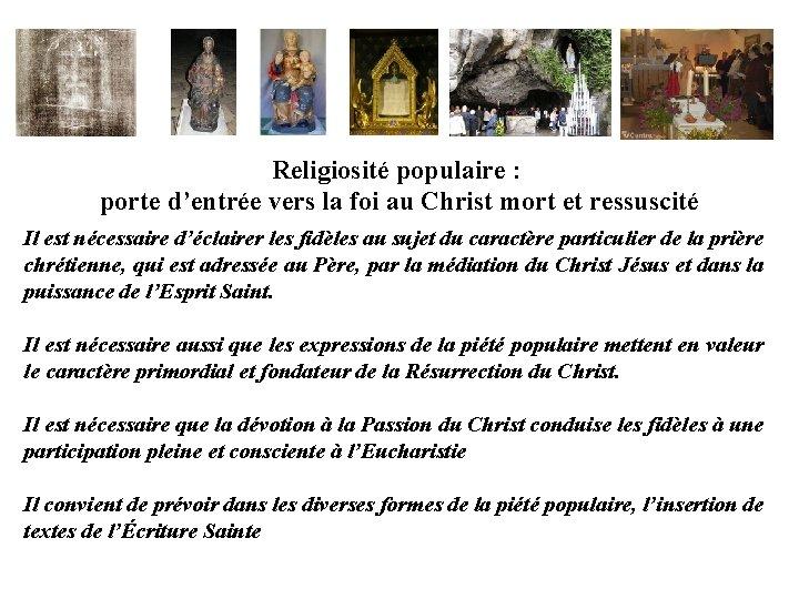 Religiosité populaire : porte d'entrée vers la foi au Christ mort et ressuscité Il