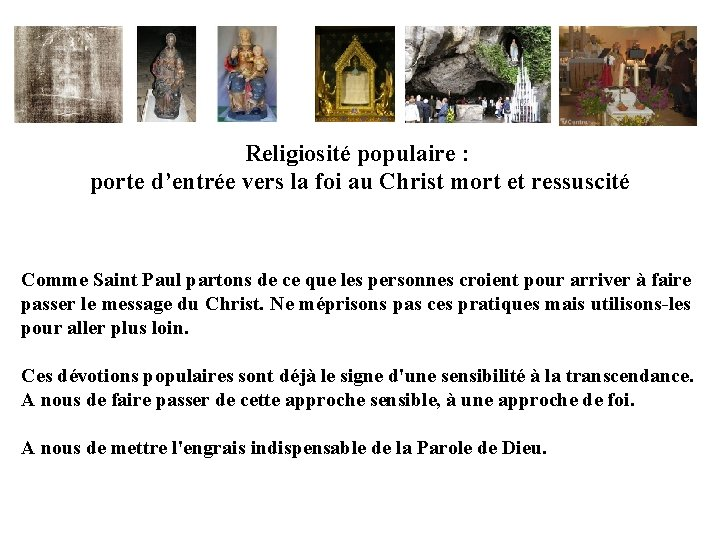 Religiosité populaire : porte d'entrée vers la foi au Christ mort et ressuscité Comme