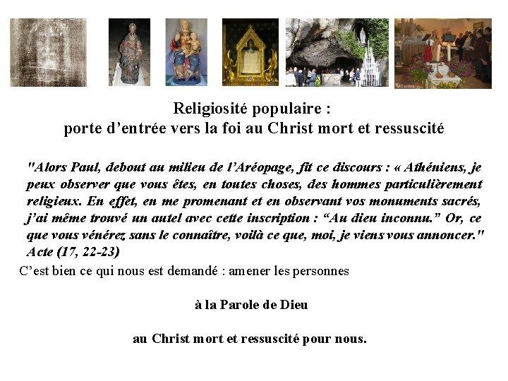 """Religiosité populaire : porte d'entrée vers la foi au Christ mort et ressuscité """"Alors"""