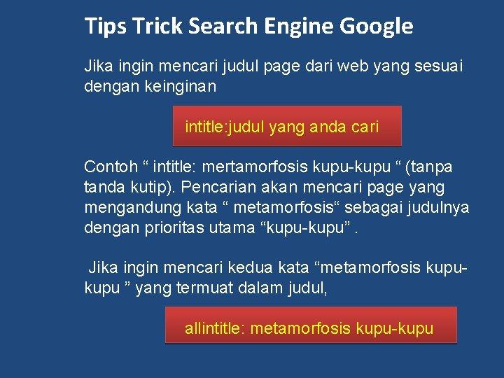 Tips Trick Search Engine Google Jika ingin mencari judul page dari web yang sesuai
