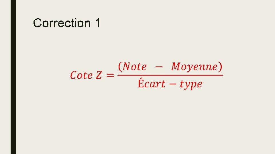 Correction 1