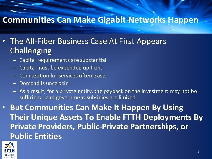 Communities Can Make Gigabit Networks Happen • The All-Fiber Business Case At First Appears