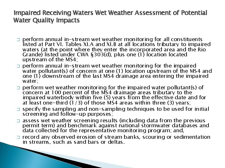 Impaired Receiving Waters Wet Weather Assessment of Potential Water Quality Impacts � � �