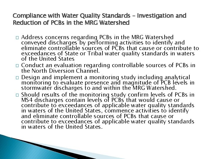 Compliance with Water Quality Standards – Investigation and Reduction of PCBs in the MRG