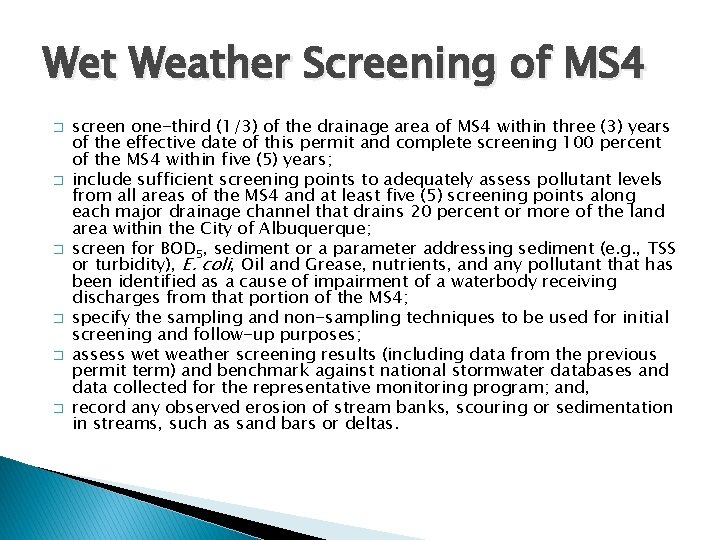 Wet Weather Screening of MS 4 � � � screen one-third (1/3) of the
